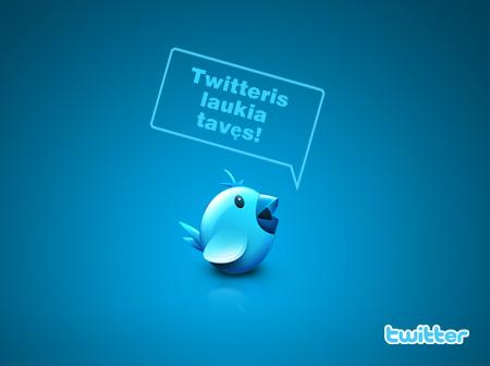 Twitteris tavęs laukia