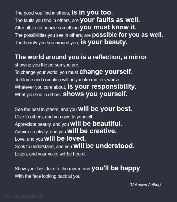 Tavo pasaulis - tavo veidrodis